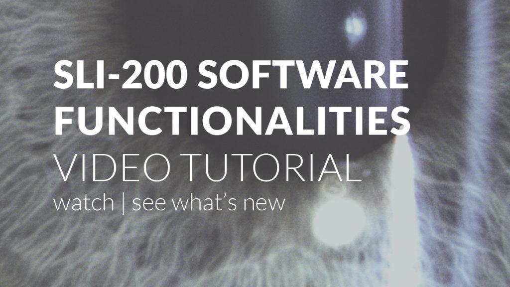 SLI-200 Digital Imaging System main functionalities